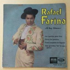 Discos de vinilo: EP RAFAEL FARINA - EL REY GITANO. Lote 137553166