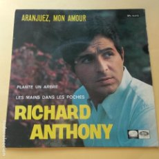Discos de vinilo: EP RICHARD ANTHONY - ARANJUEZ, MON AMOUR. Lote 137553546