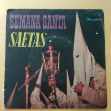 Discos de vinilo: EP SEMANA SANTA - SAETAS. Lote 161459789