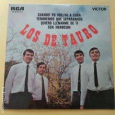 Discos de vinilo: EP LOS DE TAURO - CUANDO YO VUELVA A CUBA. Lote 137554294