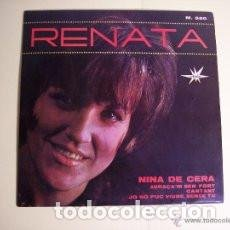Discos de vinilo: EP RENATA : NINA DE CERA ( SERGE GAINSBOURG ) + 3. Lote 137560698