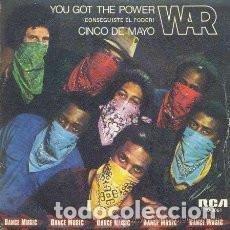 Discos de vinilo: SG WAR : YOU GOT THE POWER ( PERSEGUISTE EL PODER ). Lote 137562470