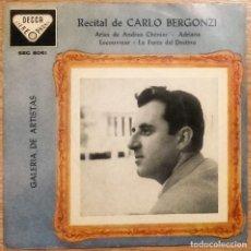 Discos de vinilo: CARLO BERGONZI – RECITAL DE CARLO BERGONZI - EP DECCA SPAIN 1960 (SERIE: GALERIA DE ARTISTAS). Lote 137577030
