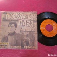 Discos de vinilo: ANDRES DO BARRO - CORPIÑO XEITOSO / RAPACIÑA 1970 SINGLE. Lote 137599406