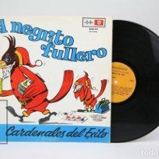 Discos de vinilo: DISCO LP DE VINILO - CARDENALES DEL EXITO / EL NEGRITO FULLERO - DISCOMODA - AÑO 1972 - VENEZUELA. Lote 137610301