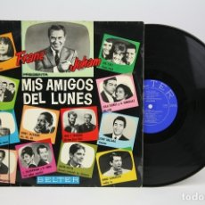 Discos de vinilo: DISCO LP DE VINILO - MIS AMIGOS LOS LUNES / FRANZ JOHAM - LOLA FLORES, LOS T.N.T - BELTER, 1964. Lote 137610569