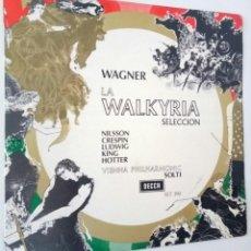 Discos de vinilo: WAGNER LA WALKYRIA SELECCION / ORQUESTA PHILARMONICA DE VIENA / DECCA 1968 / BUEN ESTADO. Lote 141687296