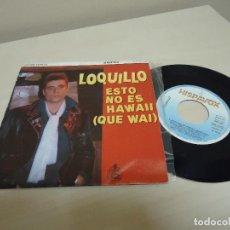 Discos de vinilo: LOQUILLO- ESTO NO ES HAWAII QUE WAI- ROCK AND ROLL STAR - HISPAVOX -1985- MADRID -. Lote 137664050