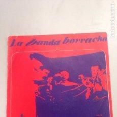 Discos de vinilo: LA BANDA BORRACHA. Lote 137668422