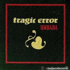 Discos de vinilo: TRAGIC ERROR – UMBABA - SINGLE PROMO 1990. Lote 137697250