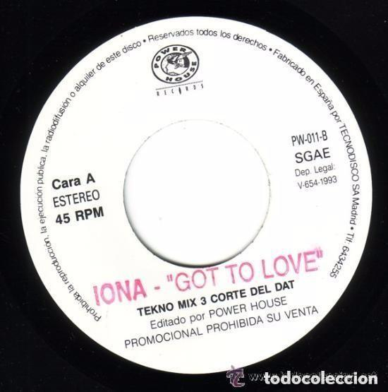 Discos de vinilo: IONA - GOT TO LOVE (Tekno Mix 3 Corte Del DAT) - SINGLE PROMO (1 sola cara) SPAIN 1993 - Foto 2 - 137697514