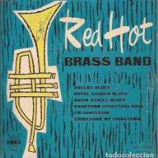 Discos de vinilo: EP- RED HOT BRASS BAND DALLAS BLUES CID 17066 SPAIN 1961 JAZZ. Lote 137705710