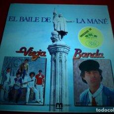 Discos de vinilo: EL BAILE DE LA MANÉ. VIEJA BANDA. Lote 137712210