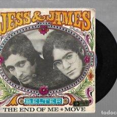 Discos de vinilo: SINGLE. JESS & JAMES. THE END OF ME / MOVE. 1968. BELTER. Lote 137714986