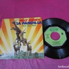 Discos de vinilo: LA PANDILLA - WALT DISNEY SINGLE. Lote 137716434