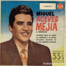 Disques de vinyle: MIGUEL ACEVES MEJIA - CUANDO SALE LA LUNA - EP ESPAÑOL DE VINILO RCA 33 RPM COMPACT 33 DOUBLE. Lote 137719670