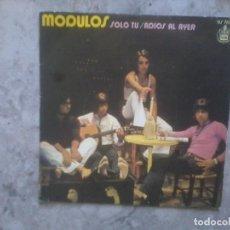 Discos de vinil: SINGLE. MODULOS. SOLO TU / ADIOS AL AYER. Lote 137722066