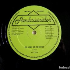 Discos de vinilo: ALPHA ?– WE KEEP ON ROCKING + I´M IN LOVE WITH - MAXI 12 UK 1982 - AMBASSADOR. Lote 137730390