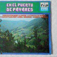 Discos de vinilo: EN EL PUERTU DE PAYARES. TARIN DE SOTRONDIO. A. SASTRE. LA CHUCHA DE NEMBRA. F. CARCEO CARLONES. AN. Lote 137744154