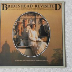 Discos de vinilo: BRIDESHEAD REVISITED. THE ORIGINAL MUSIC. COMPOSED AN CONDUCTED BY GEOFFREYBURGON. LP.. Lote 137744574