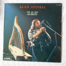 Discos de vinilo: ALAN STIVELL. TRO AR BED (EN DIRECTO). LP CON 10 CANCIONES.. Lote 137746354