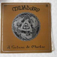 Discos de vinilo: MILLADOIRO. A GALICIA DE MAELOC. LP CON 13 CANCIONES.. Lote 137747178