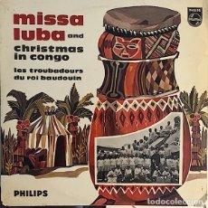 Discos de vinilo: MISSA LUBA AND CHRISTMAS IN CONGO, LES TROUBADOURS DU ROI BAUDOUIN, 10 PULGADAS FRANCE. Lote 137750982