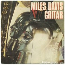 Discos de vinilo: MILES DAVIS : GRITAR SHOUT / FAT TIME CBS 1981 PROMOCIONAL LABEL BLANCO . Lote 137754158
