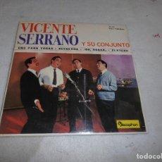 Discos de vinilo: SINGLE VICENTE SERRANO Y SU CONJUNTO. Lote 137757422