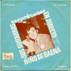 Discos de vinilo: NIÑO DE BAENA Y SUS GUITARRAS - EN DIRECTO - EP SPAIN 1968 - VICTORIA AMS 140. Lote 137776506