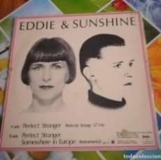 Discos de vinilo: EDDIE & SUNSHINE PERFECT STRANGER MAXI SINGLE A. Lote 137776558