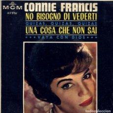 Discos de vinilo: CONNIE FRANCIS / NO BISOGNO DI VEDERTI + 3 (EP 1965). Lote 137791782