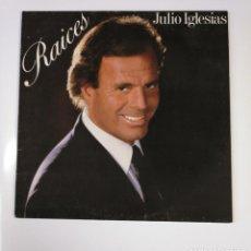 Discos de vinilo: JULIO IGLESIAS. RAICES. LP. TDKDA53. Lote 137802034