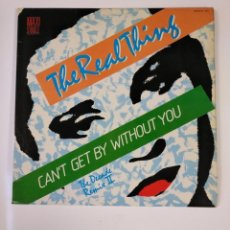 Discos de vinilo: THE REAL THING. CAN'T GET BY WITHOUT YOU. THE DECADE REMIX II. MAXI SINGLE. TDKDA53. Lote 137813414
