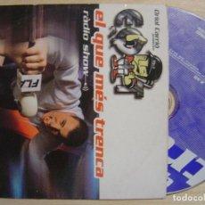 Discos de vinilo: VARIOS - EL QUE MES TRENCA RADIO SHOW 2.59M - CD SINGLE PROMOCIONAL 1999 - TEMPO. Lote 137828702