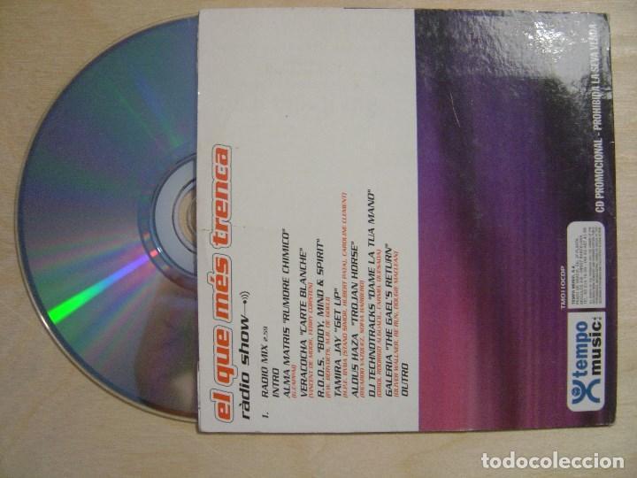 Discos de vinilo: VARIOS - EL QUE MES TRENCA radio show 2.59m - CD SINGLE PROMOCIONAL 1999 - TEMPO - Foto 2 - 137828702