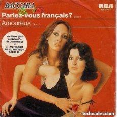Discos de vinilo: BACCARA - PARLEZ-VOUS FRANÇAIS? / AMOUREUX - SINGLE RCA 1978 REEDICION. Lote 137832126