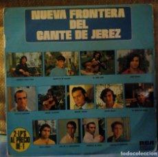 Discos de vinilo: NUEVA FRONTERA DEL CANTE DE JEREZ. Lote 137856310
