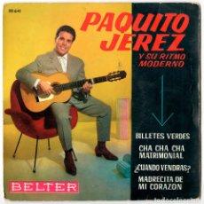 Discos de vinilo: PAQUITO JEREZ - BILLETES VERDES +3 - BELTER 1962. Lote 137889330
