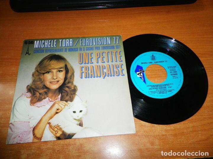 MICHELLE TORR UNE PETITE FRANÇAISE EUROVISION MONACO 1977 SINGLE VINILO 1977 ESPAÑA PESTAÑA 2 TEMAS (Música - Discos - Singles Vinilo - Festival de Eurovisión)