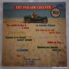 Discos de vinilo: LP / MARIO CAVALLERO, SON ORCHESTRE ET SES CHANTEURS/HIT PARADE CHANTE-POP HITS-VOL. 9/1973 FRANCIA. Lote 137893454