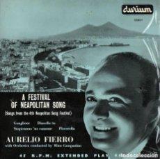 Discos de vinilo: AURELIO FIERRO WITH ORCHESTRA MINO CAMPANINO – A FESTIVAL OF NEOPOLITAN SONG - EP UK 1956. Lote 137895210