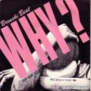 Discos de vinilo: BRONSKI BEAT - WHY? = POR QUÉ? - SINGLE SPAIN 1984. Lote 164979214
