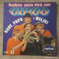 Discos de vinilo: LOS PAYASOS VINILO LP HABÍA UNA VEZ EL CIRCO. Lote 137929530