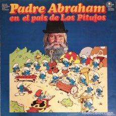 Discos de vinilo: PADRE ABRAHAM – PADRE ABRAHAM EN EL PAÍS DE LOS PITUFOS (ESPAÑA 1978). Lote 137947350