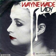 Discos de vinilo: WAYNE WADE FEATURING KING TOAST - LADY - MAXI ESPAÑOL. Lote 137950170