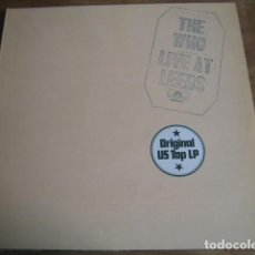 Discos de vinilo: THE WHO - LIVE AT LEEDS ** RARO LP ESPAÑOL 1974 IMPECABLE. Lote 137969090