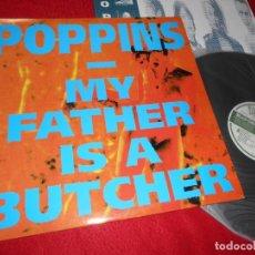 Discos de vinilo: POPPINS MY FATHER IS A BUTCHER LP 1992 MONDO SEMAPHORE EDICION ESPAÑOLA SPAIN ROCK NACIONAL. Lote 137972090