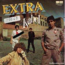 Disques de vinyle: EXTRA - ISABEL / SOLOS TU Y YO (SINGLE ESPAÑOL, BELTER 1981). Lote 137984174