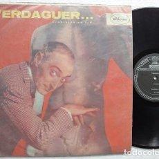 Discos de vinilo: VERDAGUER – PROHIBIDO EN T.V. (PERÚ). Lote 138078642